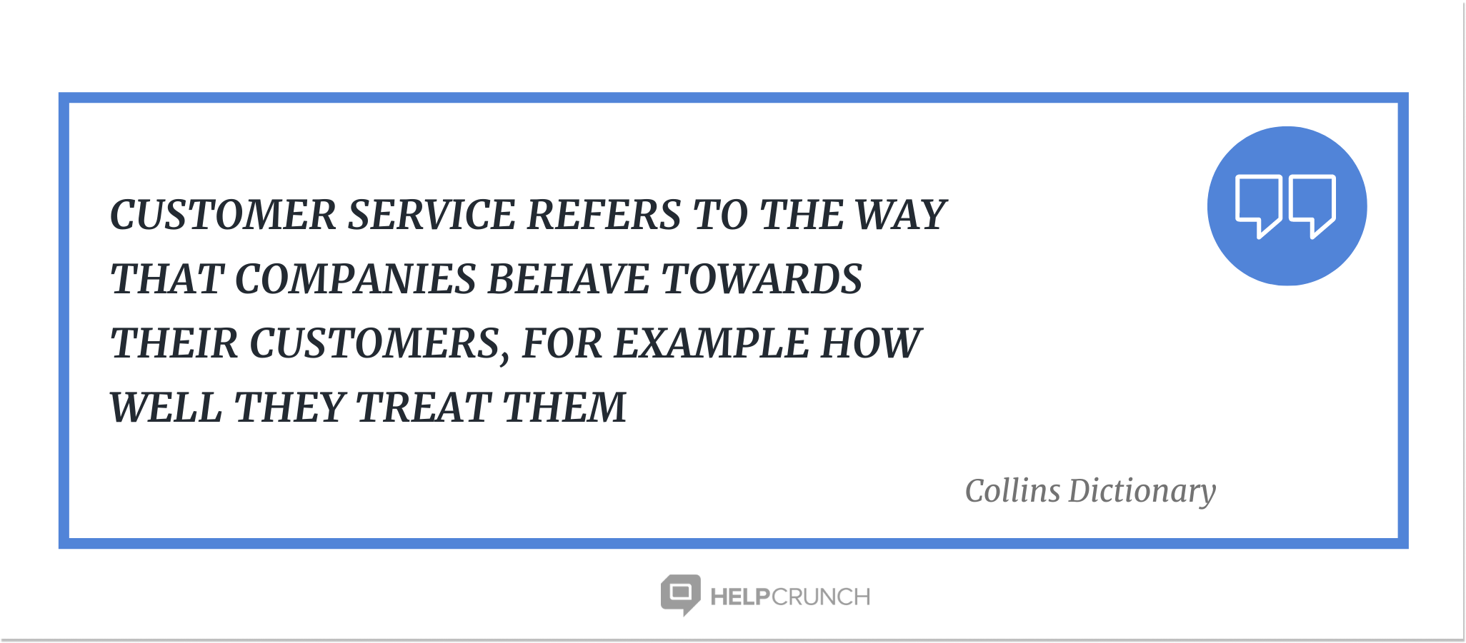 customer service quote by HelpCrunch
