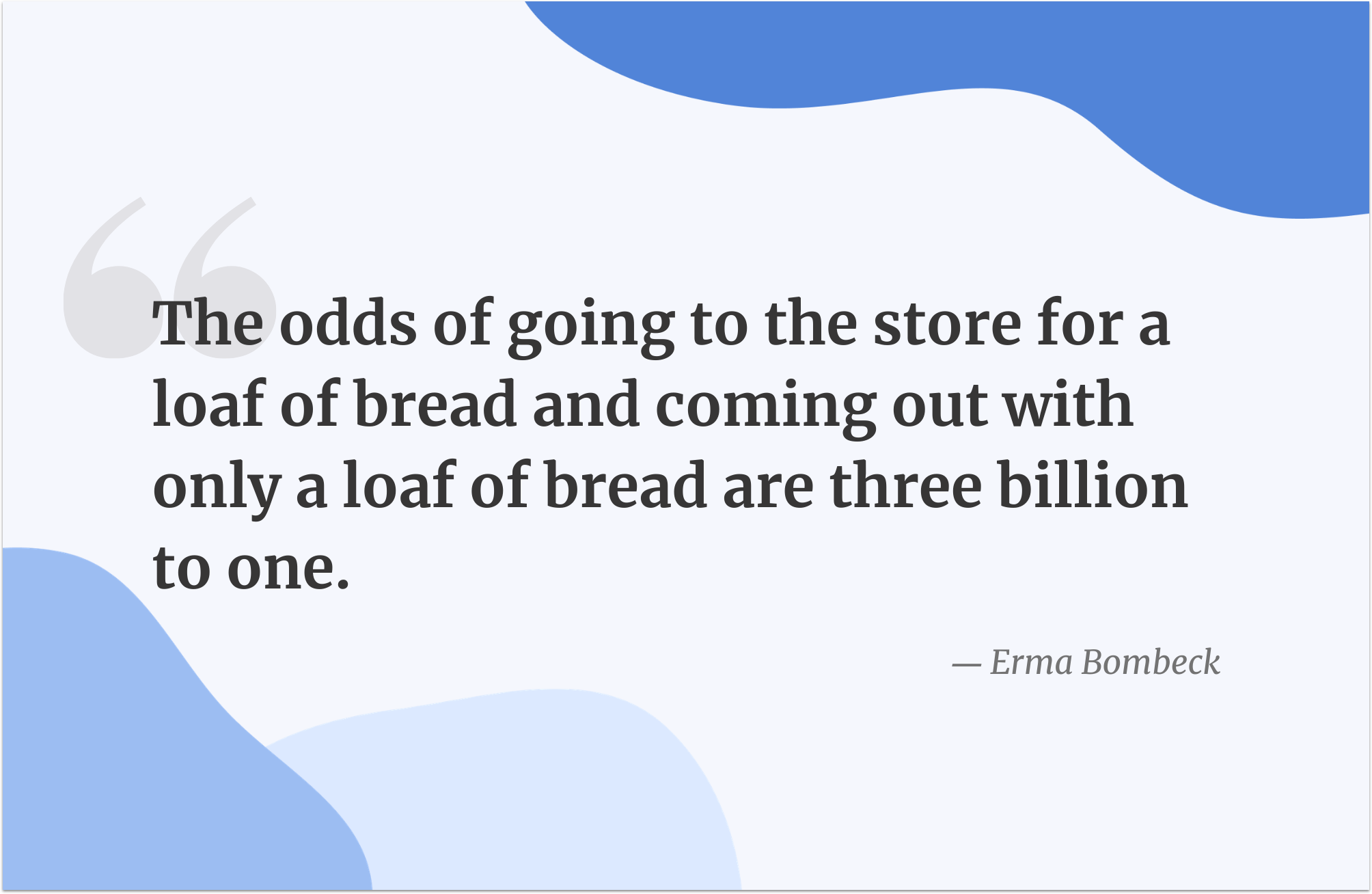 Black Friday quote by Erma Bombeck